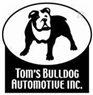 Tom's Bulldog Automotive Inc
